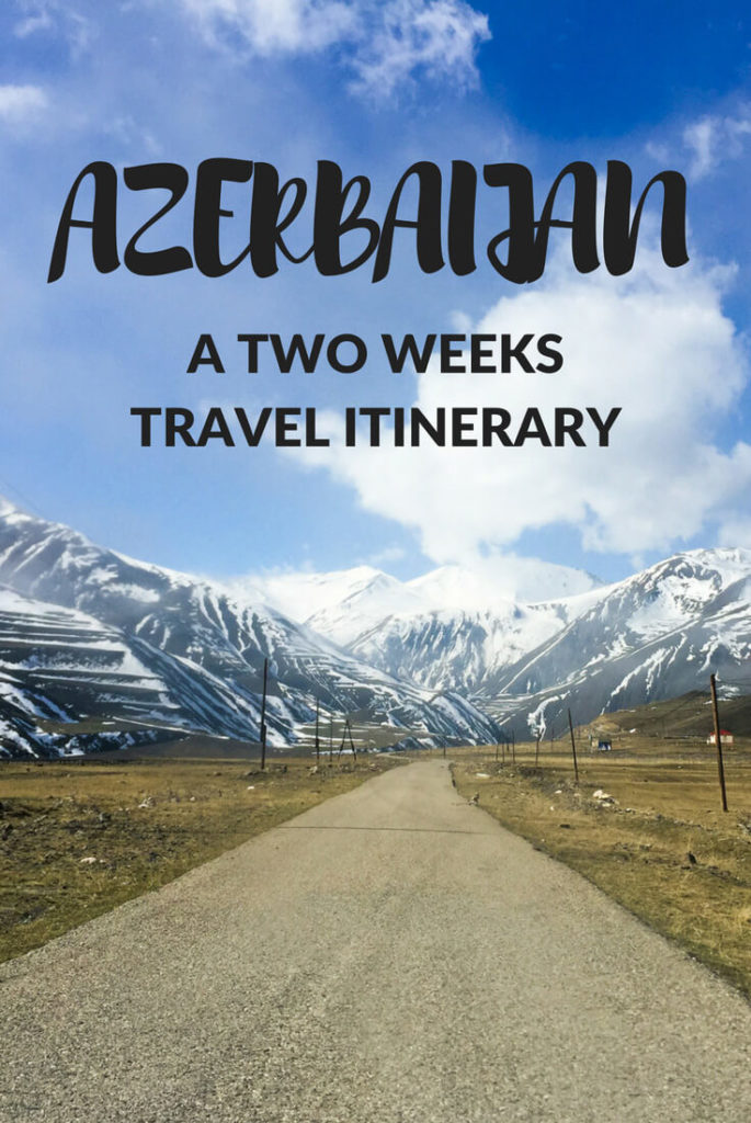Backpacking in Azerbaijan: 2 weeks travel itinerary
