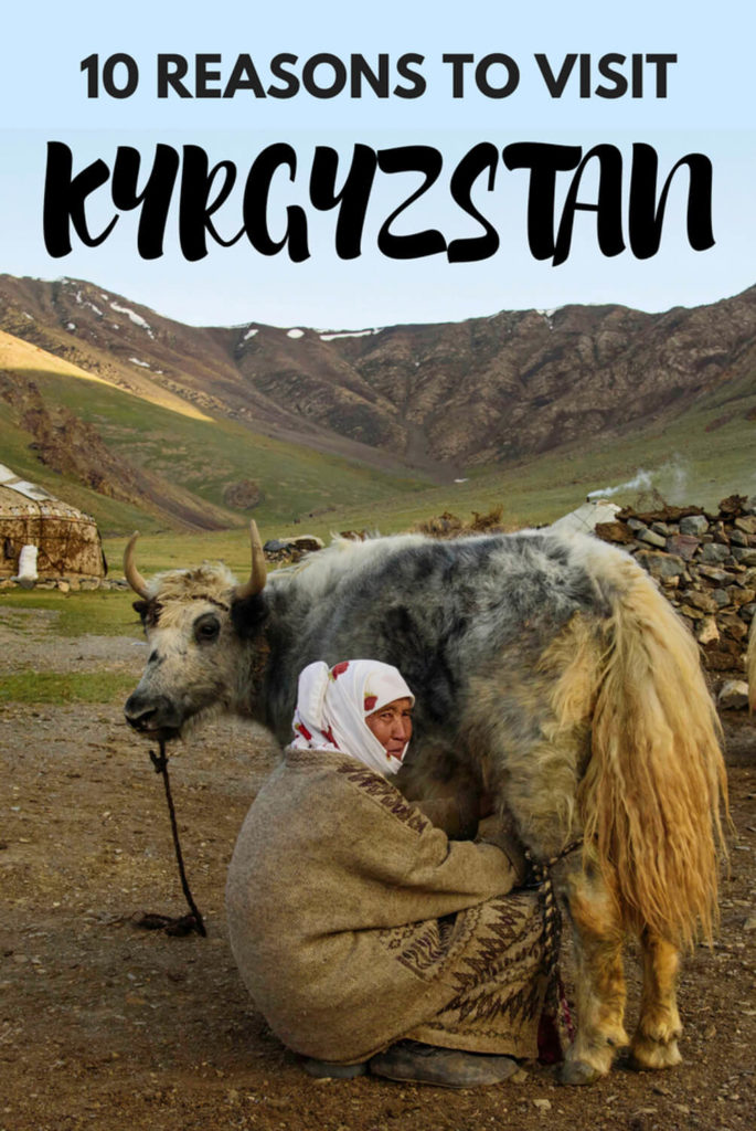 reasons to travel to Kyrgyzstan