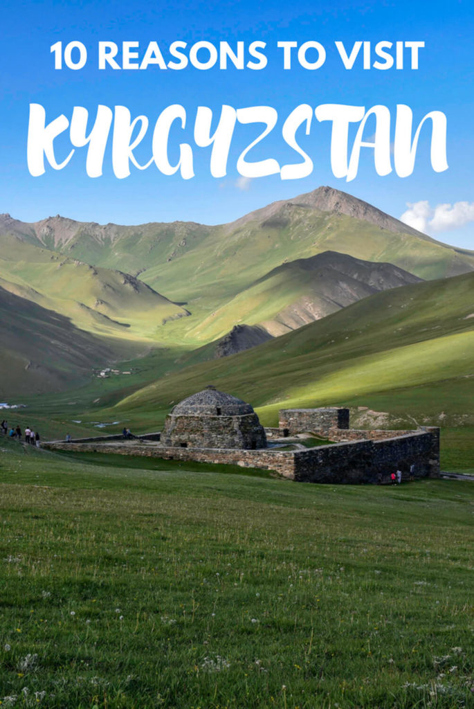 reasons to visit Kyrgyzstan