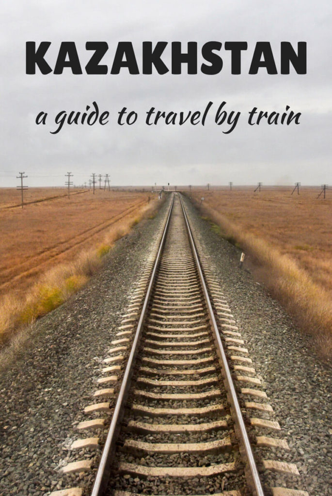 how to travel by train in Kazakhstan