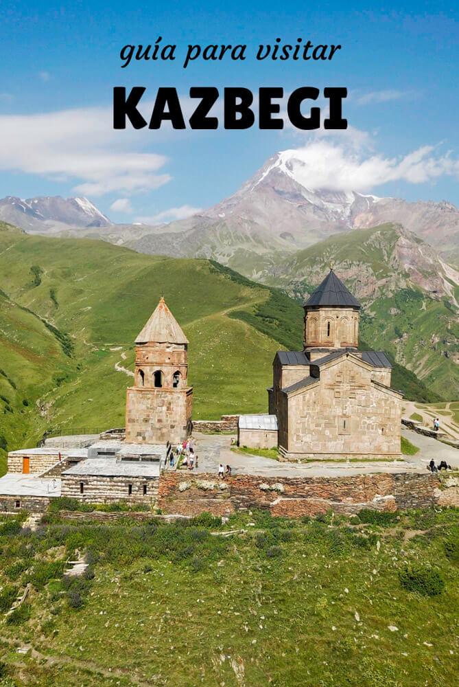 qué ver en Kazbegi
